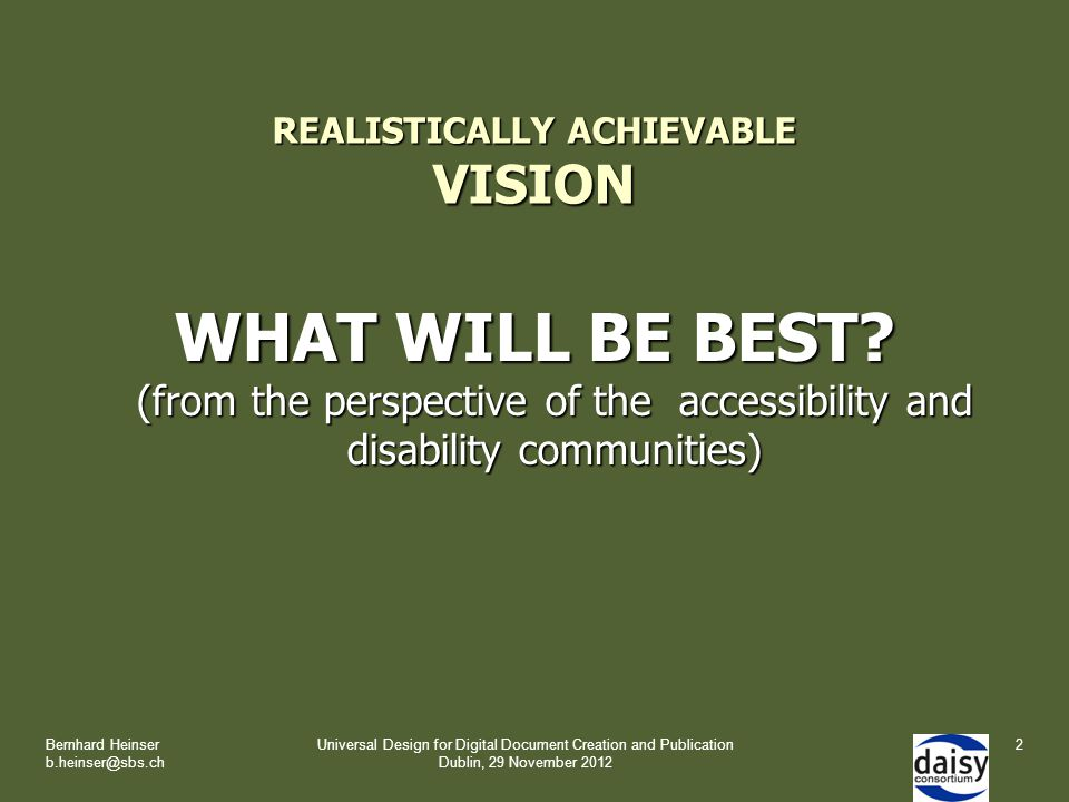 REALISTICALLY ACHIEVABLE VISION WHAT WILL BE BEST.