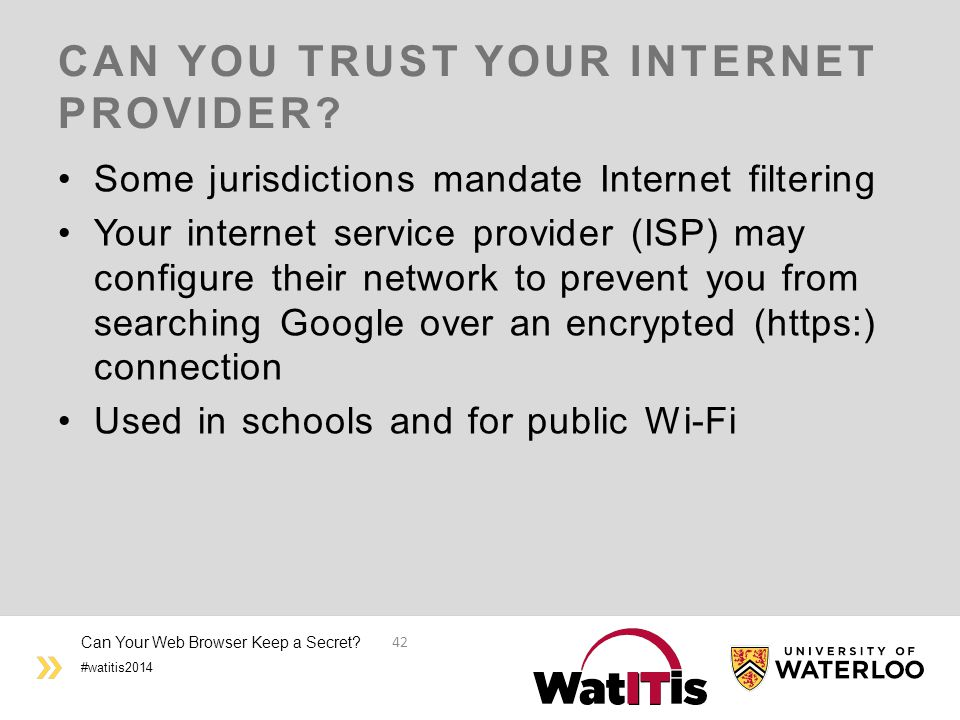 #watitis2014 CAN YOU TRUST YOUR INTERNET PROVIDER.