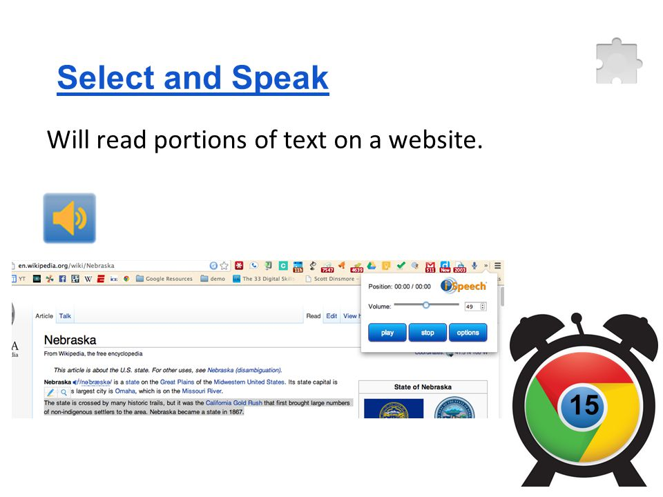Select and Speak Will read portions of text on a website. 15