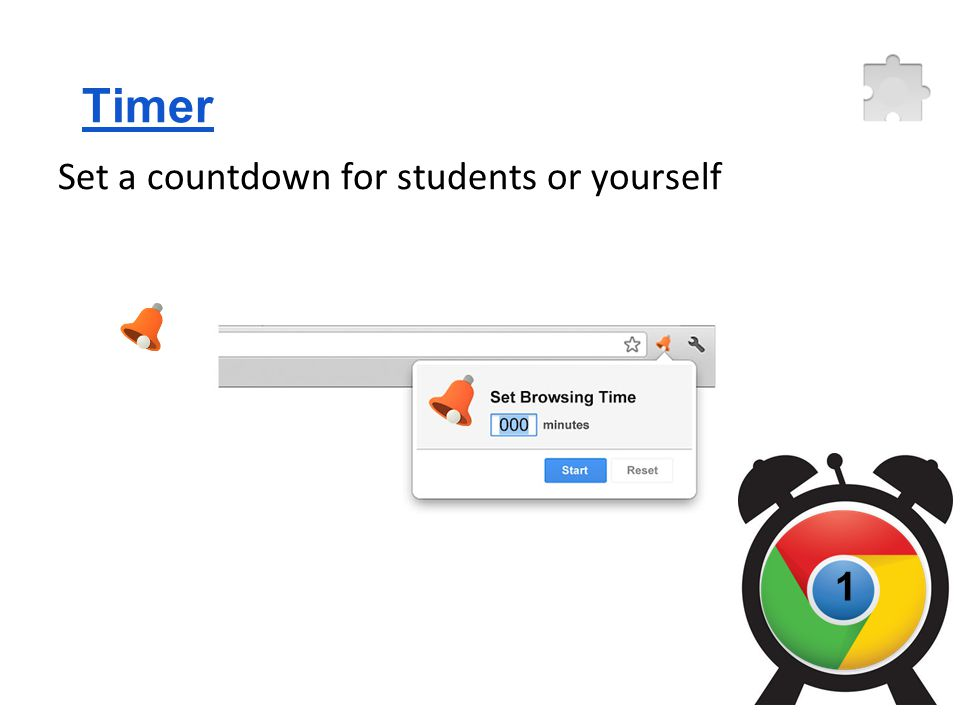 1 Set a countdown for students or yourself Timer