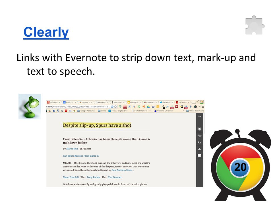 Clearly Links with Evernote to strip down text, mark-up and text to speech. 20