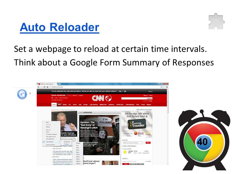 Auto Reloader Set a webpage to reload at certain time intervals.