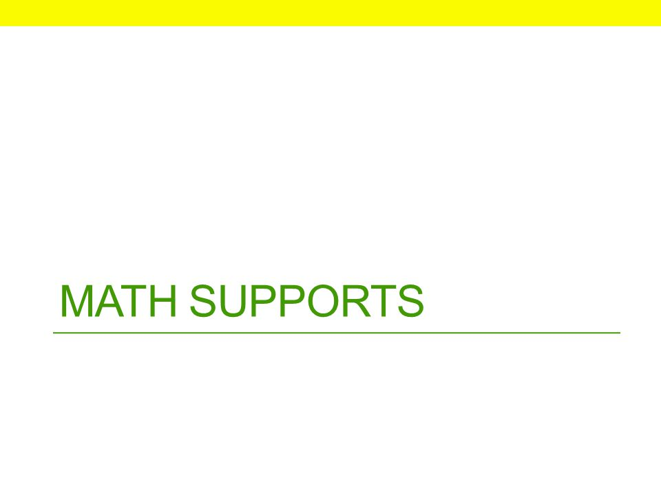 MATH SUPPORTS