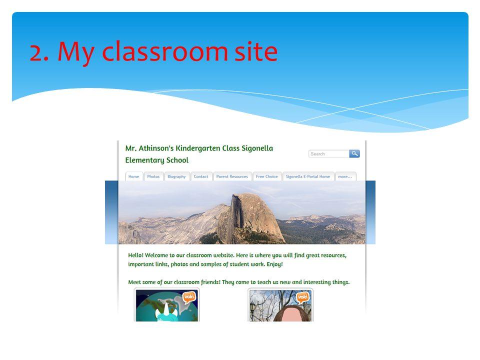 2. My classroom site