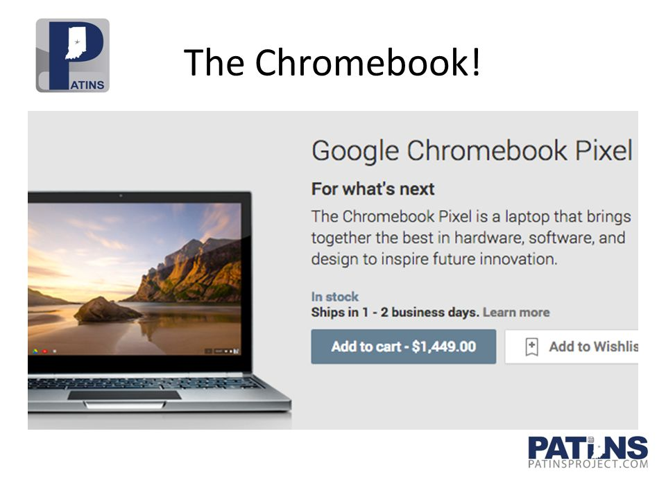 The Chromebook!