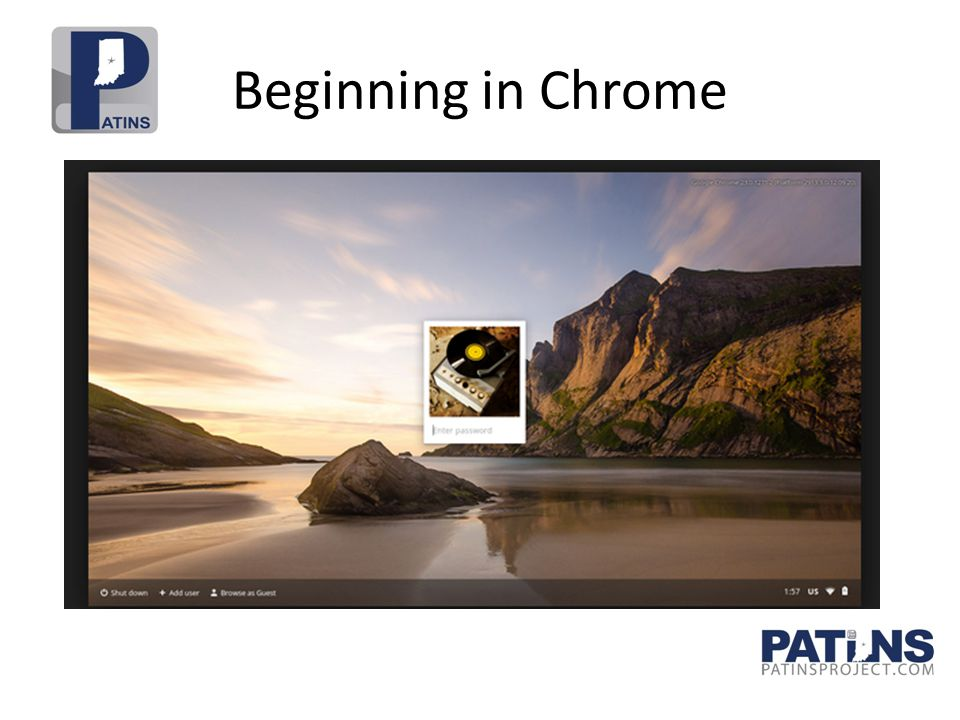Beginning in Chrome