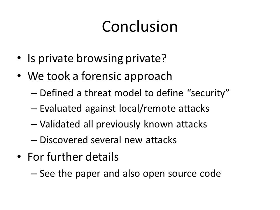 Conclusion Is private browsing private.