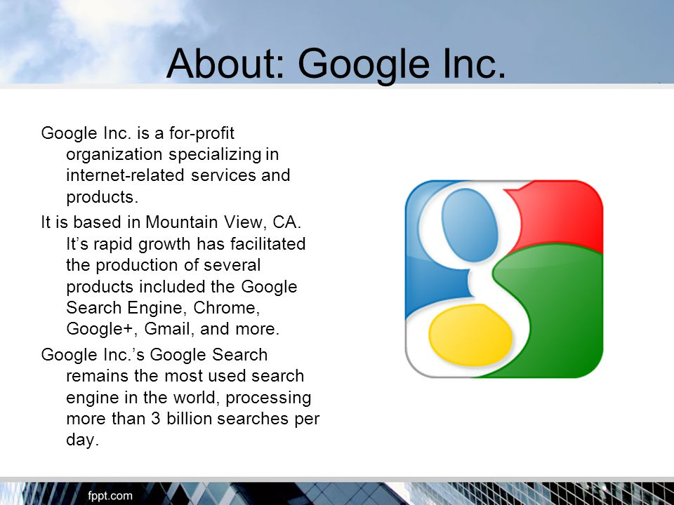 About: Google Inc. Google Inc.