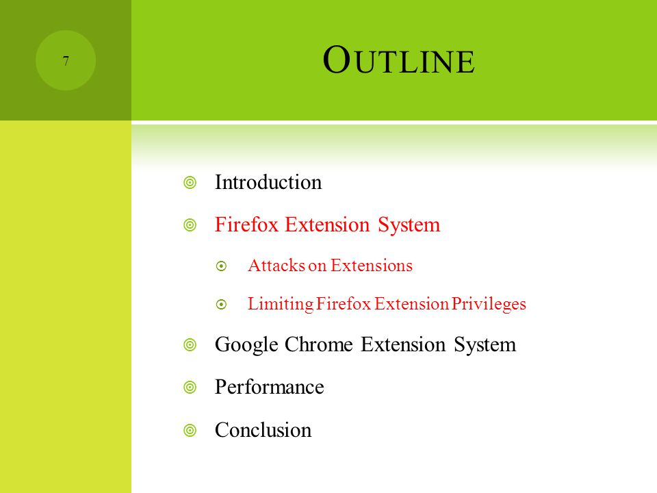 F IREFOX E XTENSION S YSTEM  Attacks on Extensions 1.