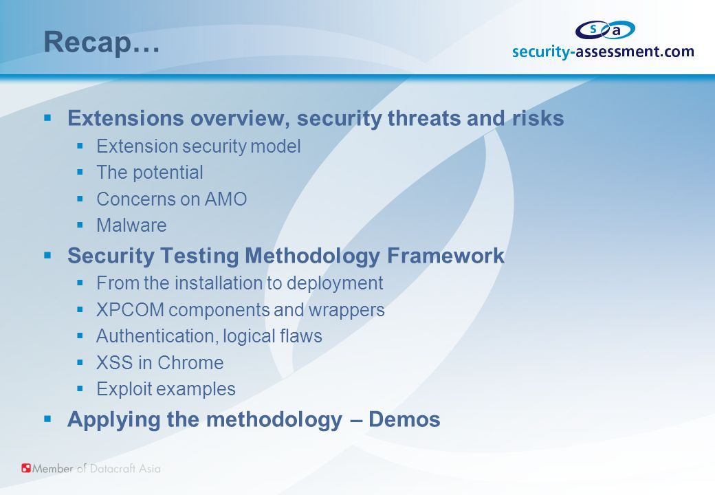 Recap…  Extensions overview, security threats and risks  Extension security model  The potential  Concerns on AMO  Malware  Security Testing Met