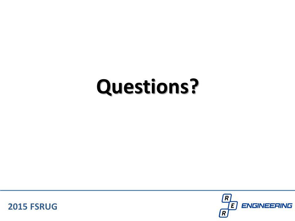 2015 FSRUG Questions?