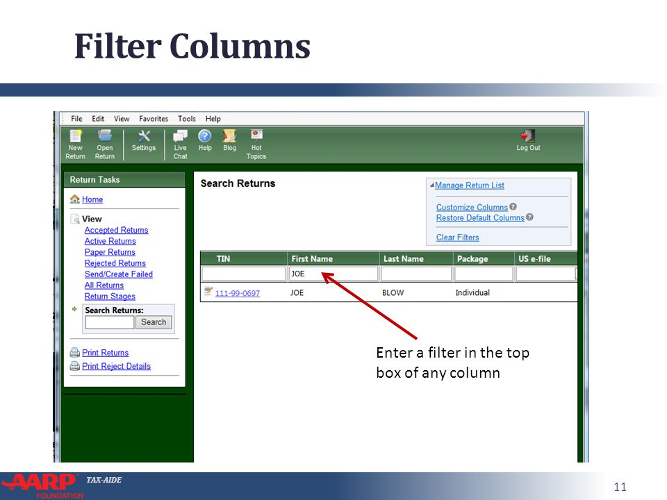 TAX-AIDE Filter Columns 11 Enter a filter in the top box of any column