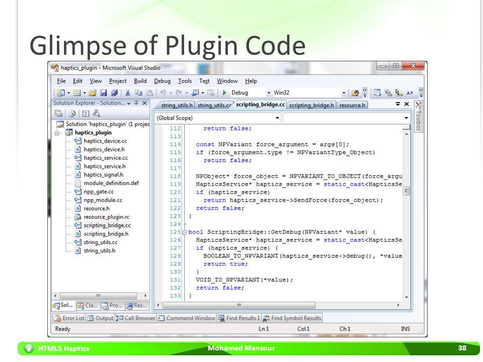 HTML5 Haptics Glimpse of Plugin Code Mohamed Mansour38
