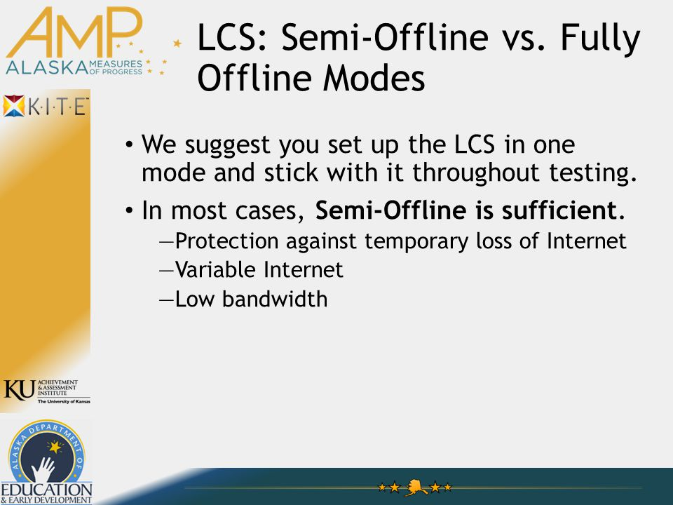 LCS: Semi-Offline vs.