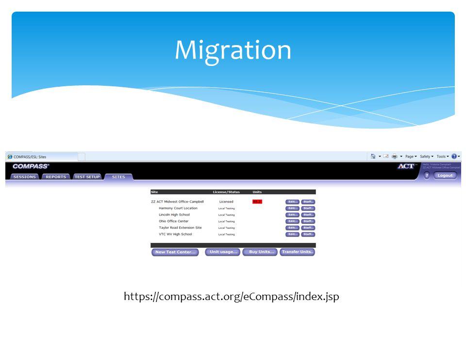 Migration https://compass.act.org/eCompass/index.jsp