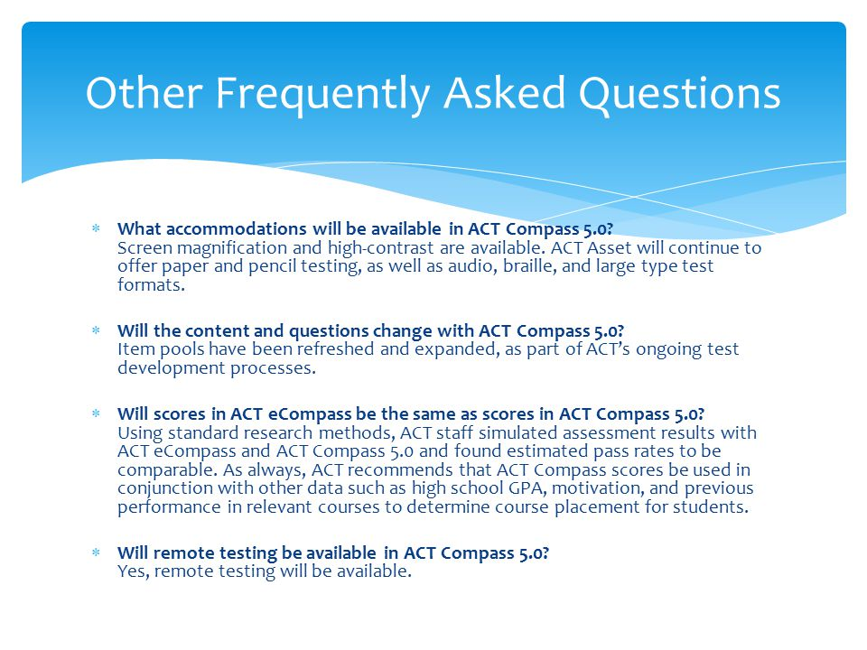  What accommodations will be available in ACT Compass 5.0.