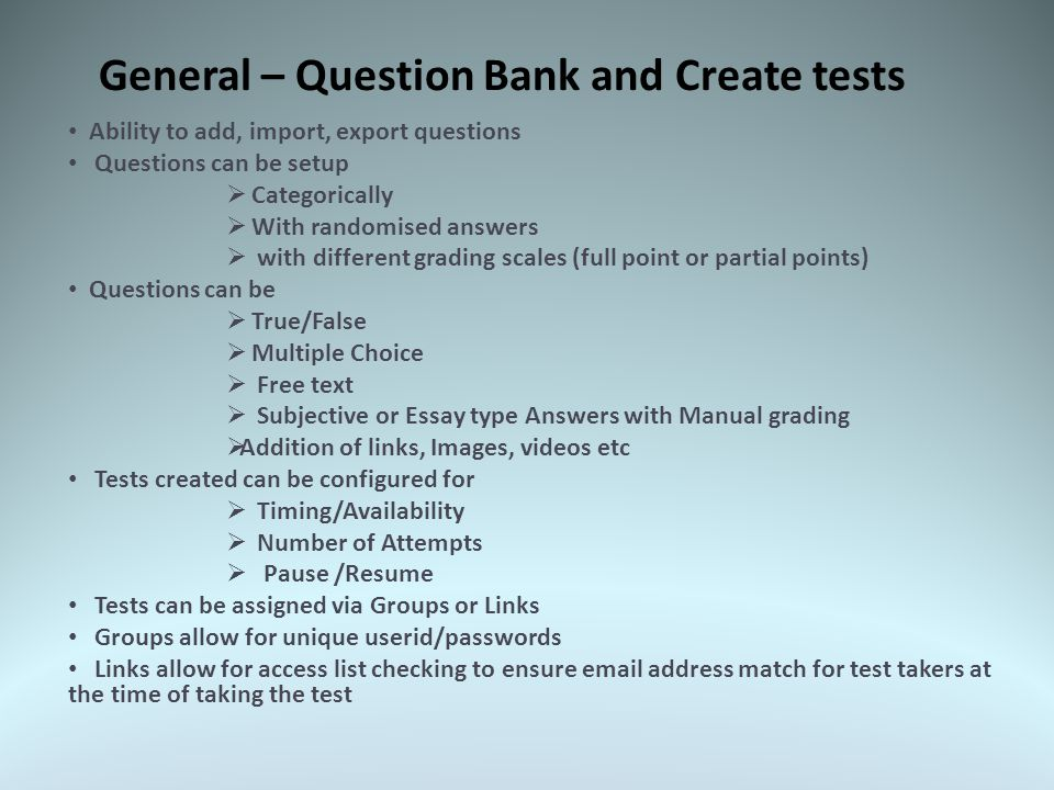 General – What is Class Marker (OES) Class Marker is a professional, easy to use online testing system No restrictions on number of simultaneous users