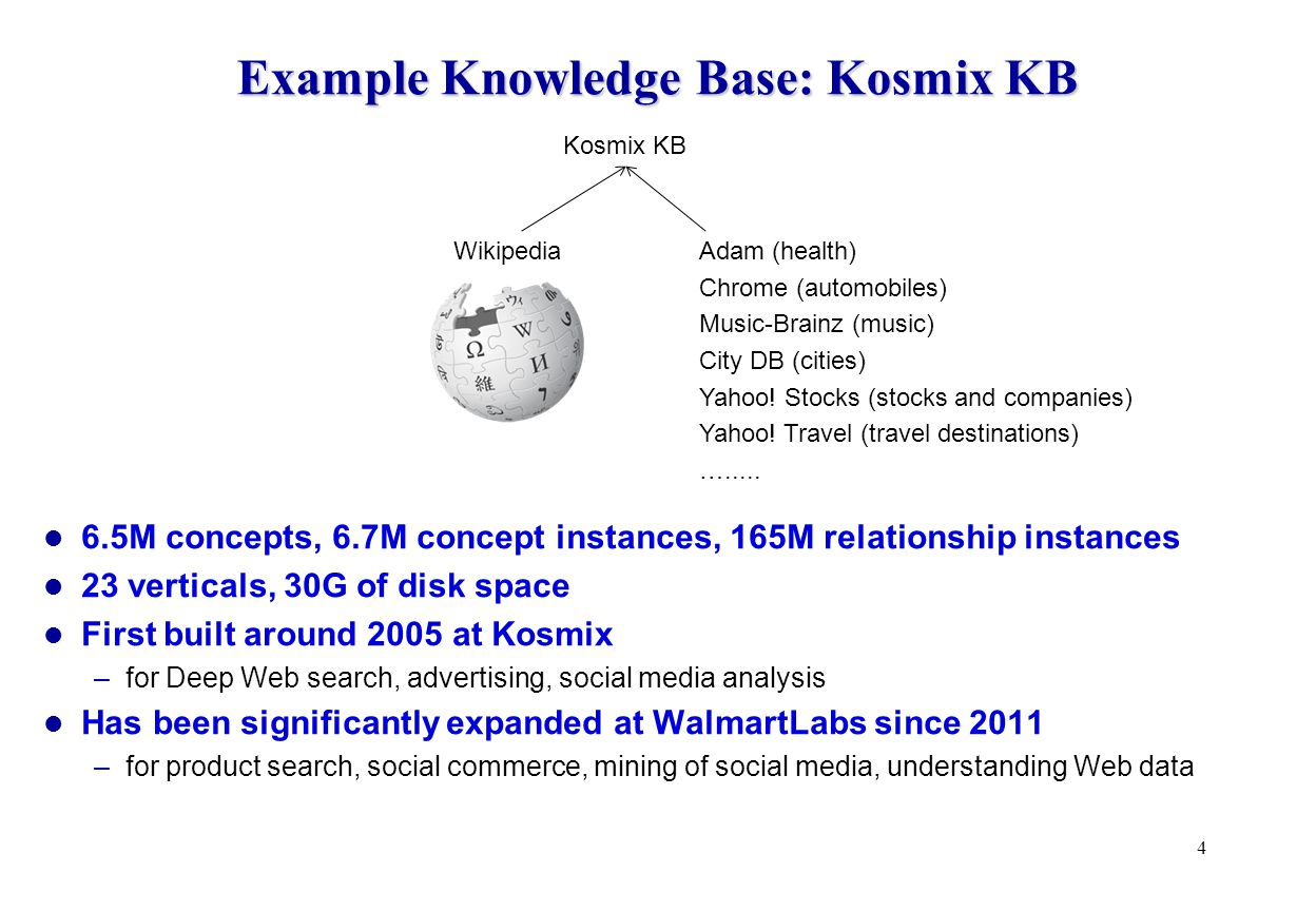 Lessons Learned Possible to build relatively large KBs with modest hardware and team size Human curation is important –raises the accuracy of our KB from 70% to well above 90% –possible to make a lot of curation with just 1-2 persons, using commands An imperfect KB is still very useful for a variety of real world applications –search, advertising, social media analysis, product search, user query understanding, social gifting, social mining, … –often, these apps use KB internally and do not need to show KB data to end users Imperfect relationships still quite useful –provide contexts for KB nodes, show how they relate to one another Capturing contexts is critical for processing social media –especially social contexts Important to have clear & proven methodologies to build & maintain KBs –as multiple teams try to build their own KBs 25