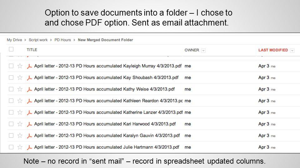 Option to save documents into a folder – I chose to and chose PDF option.