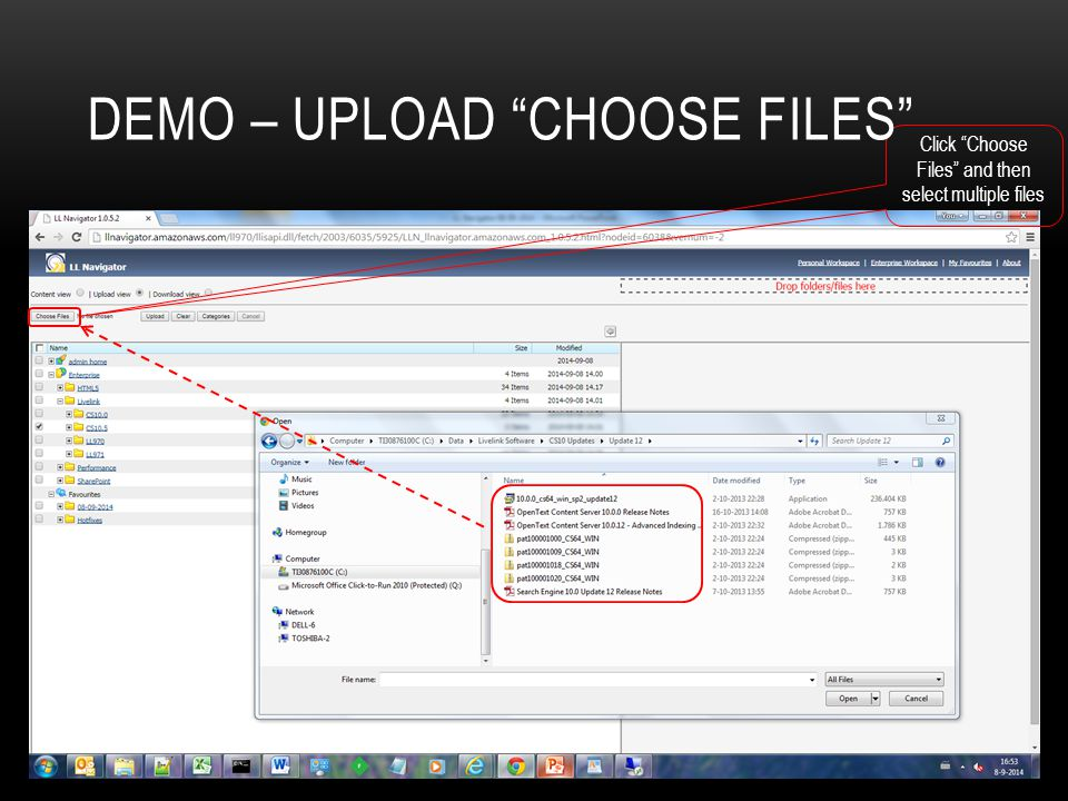 DEMO – UPLOAD CHOOSE FILES Click Choose Files and then select multiple files