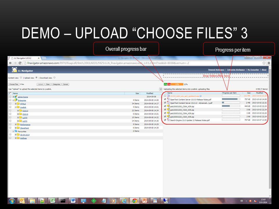 "DEMO – UPLOAD ""CHOOSE FILES"" 3 Progress per item Overall progress bar"