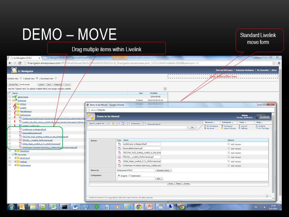 DEMO – MOVE Drag multiple items within Livelink Standard Livelink move form