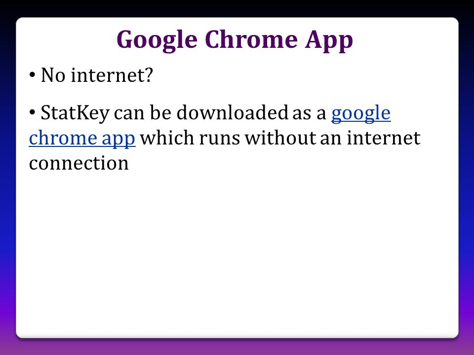 Google Chrome App No internet.