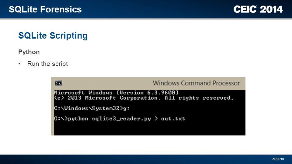 Python Run the script SQLite Scripting SQLite Forensics Page 30
