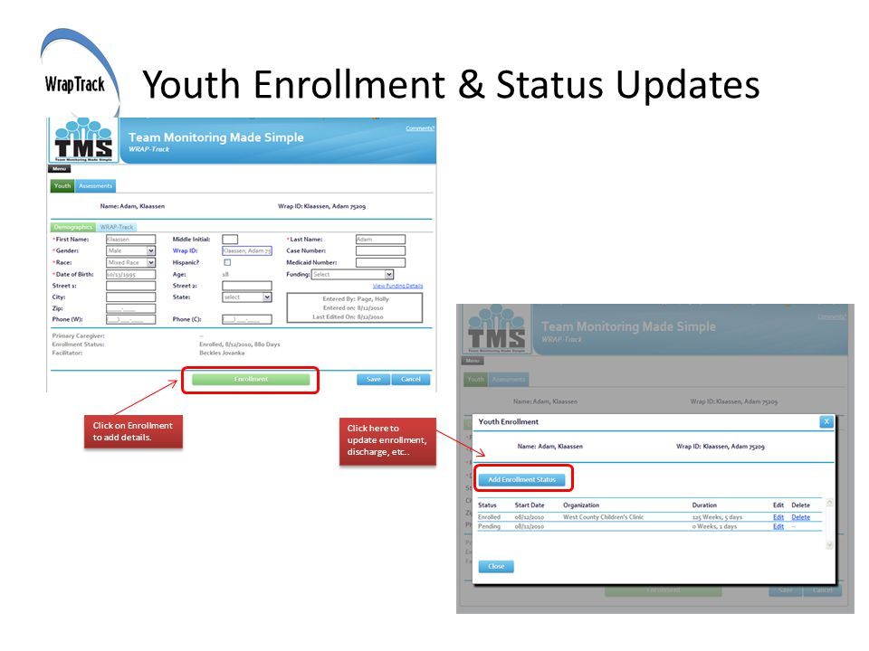 Youth Enrollment & Status Updates Click here to update enrollment, discharge, etc..