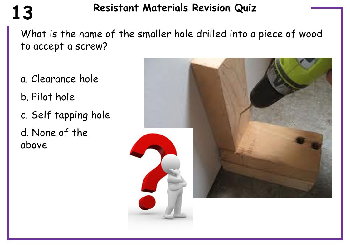 Resistant Materials Revision Quiz How is contact adhesive used to join materials.