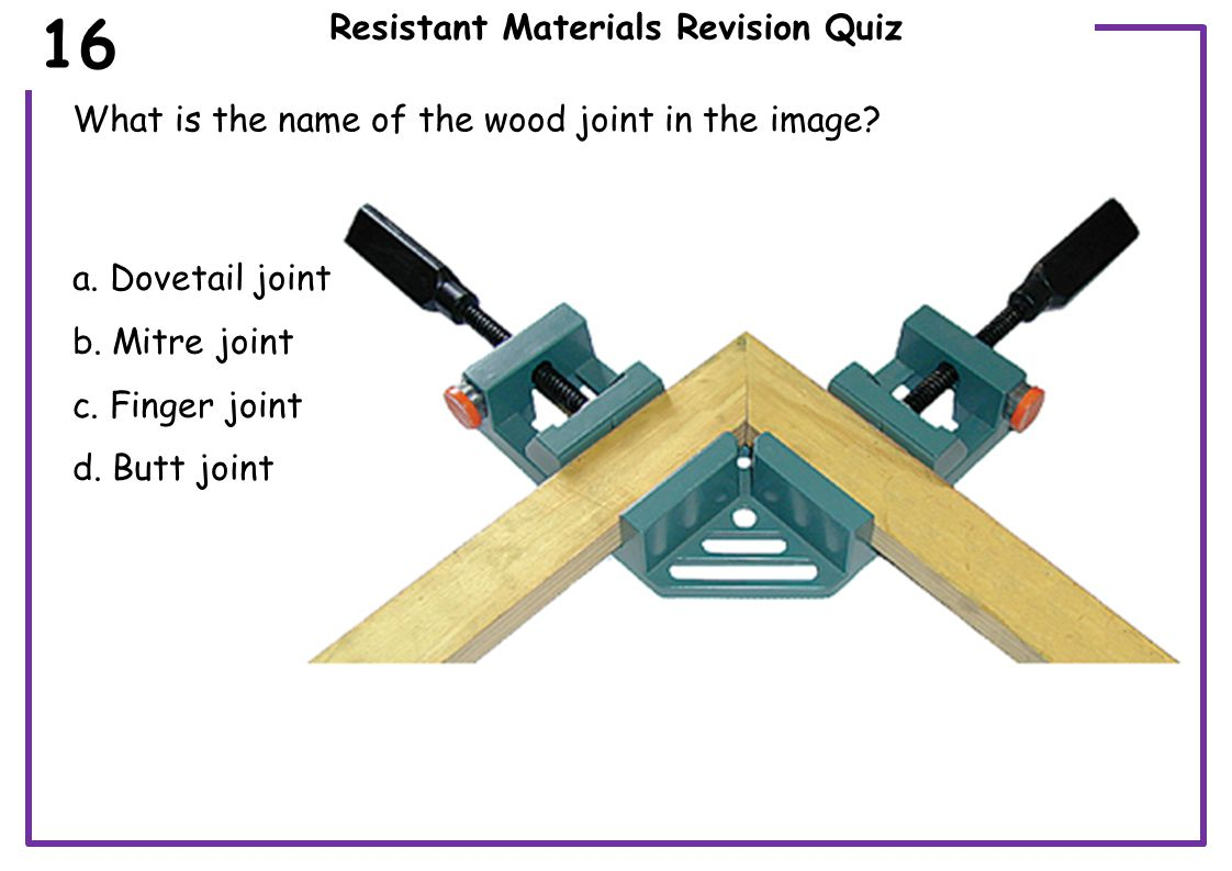 Resistant Materials Revision Quiz Which is the most suitable adhesive for joining plastic to plastic.