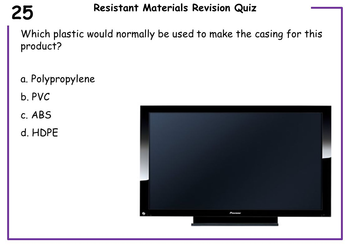 Resistant Materials Revision Quiz Which material is the hacksaw used to cut.