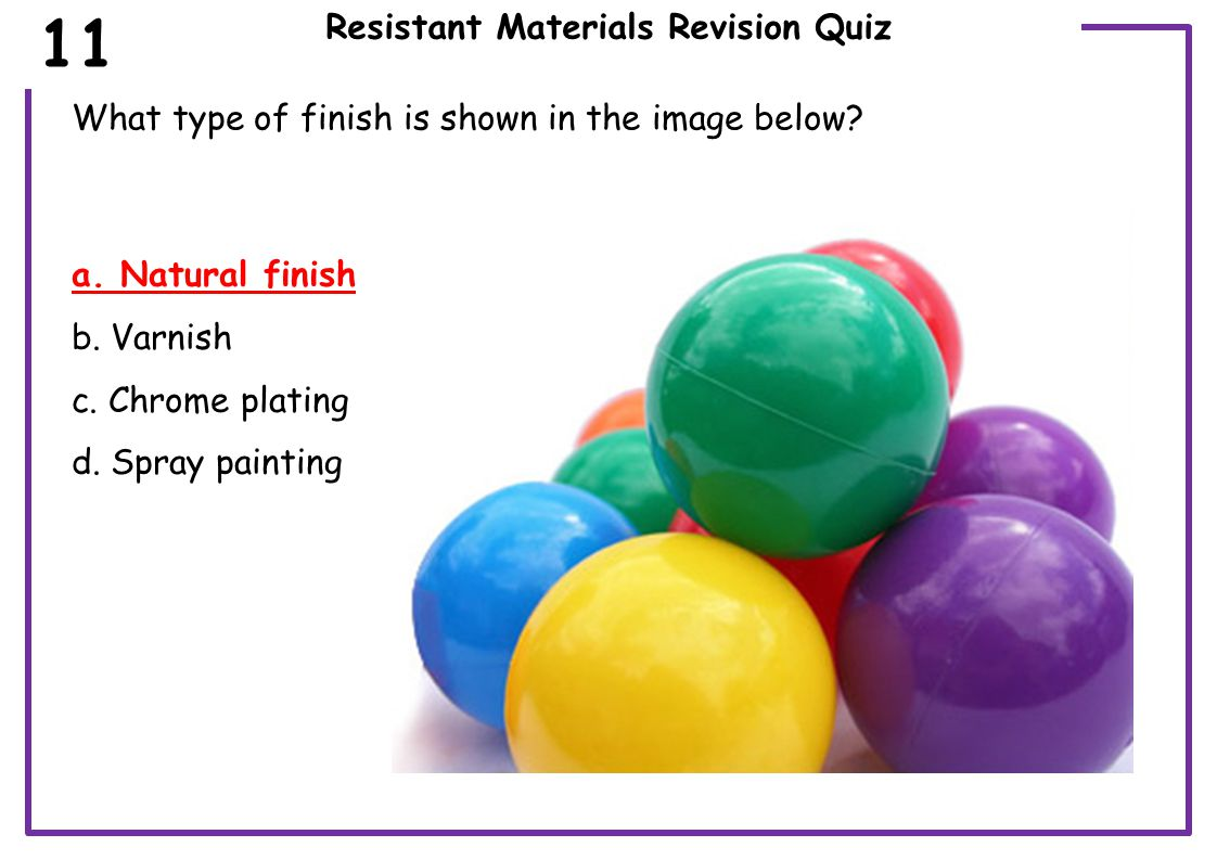 Resistant Materials Revision Quiz Which is the most suitable adhesive for rapid modelling in card.