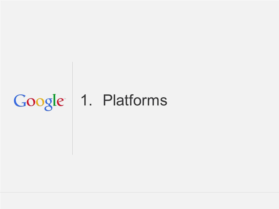 1.Platforms