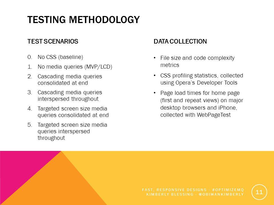 TESTING METHODOLOGY TEST SCENARIOS 0.