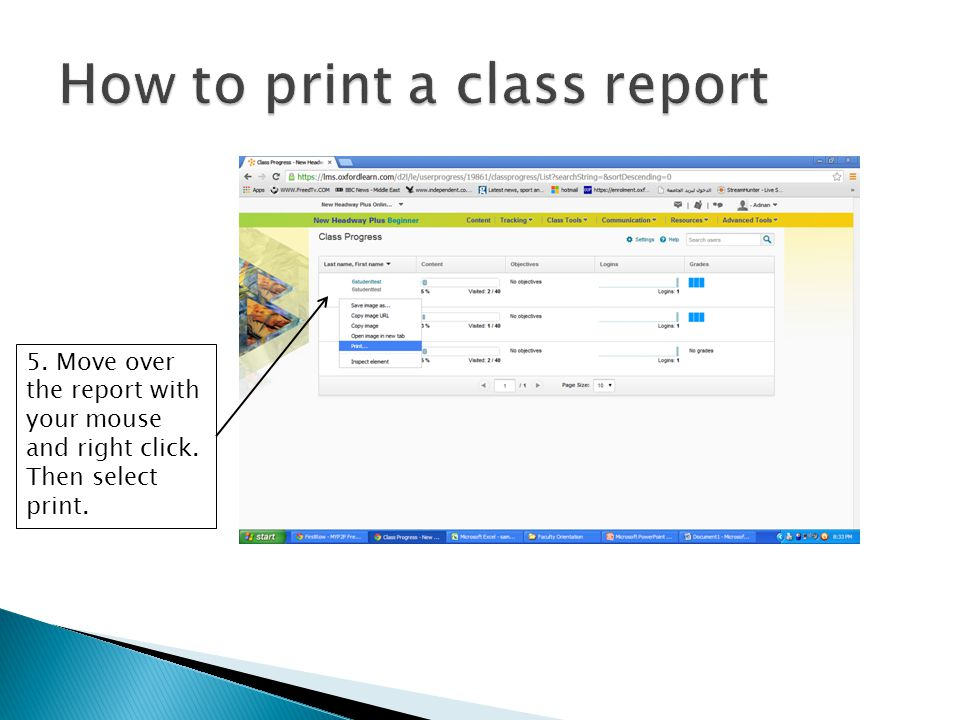 5. Move over the report with your mouse and right click. Then select print.