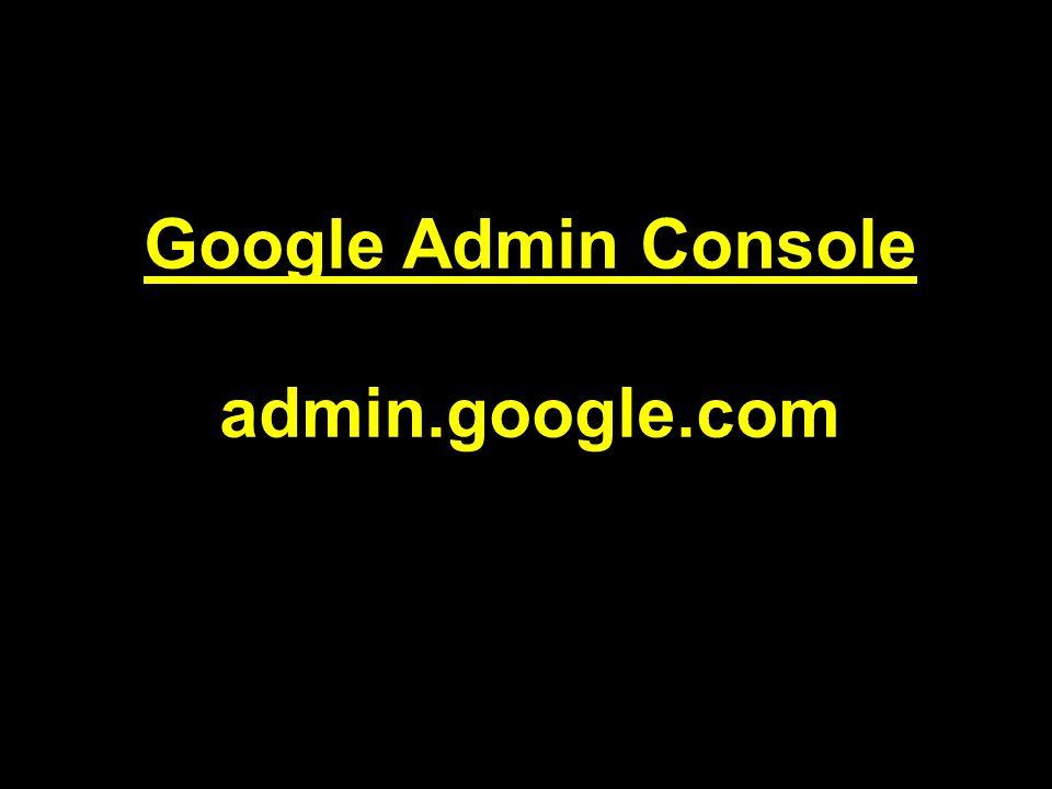 Google Admin Console admin.google.com