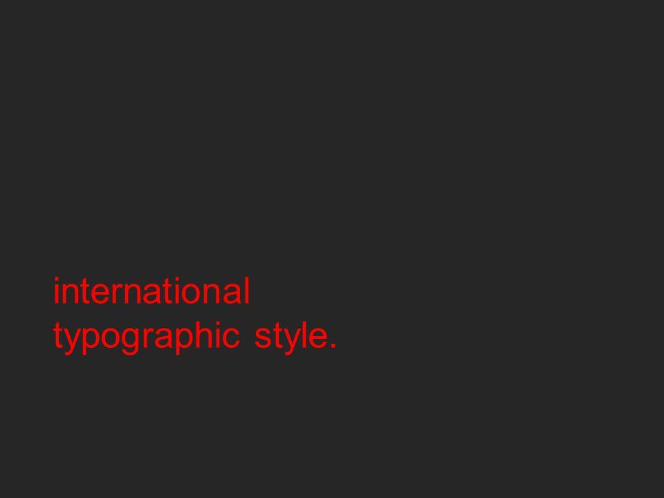 international typographic style.