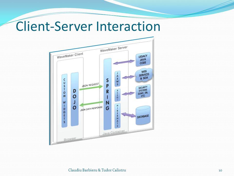 Client-Server Interaction Claudiu Barbieru & Tudor Calistru10