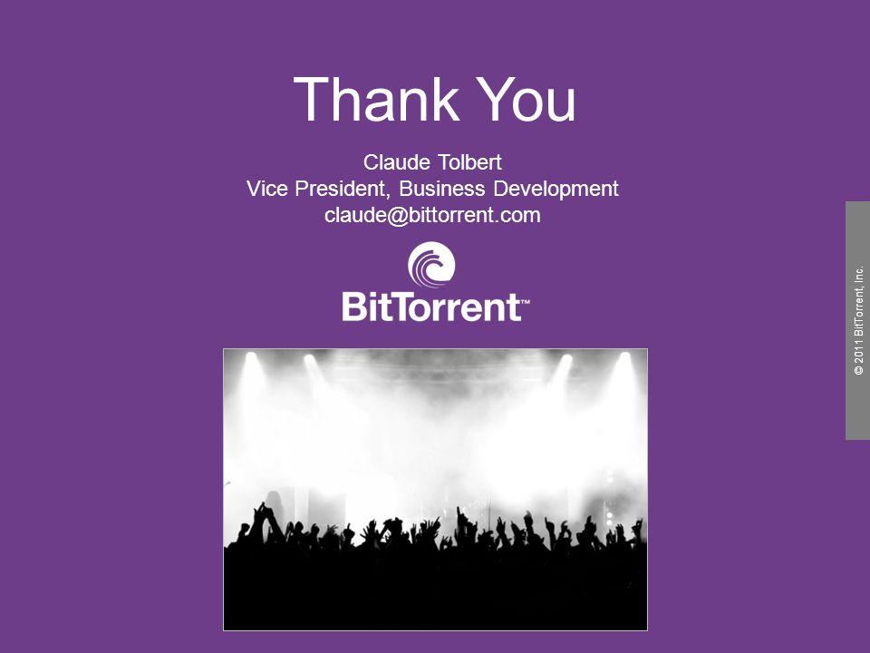 © 2010 BitTorrent, Inc. © 2011 BitTorrent, Inc.