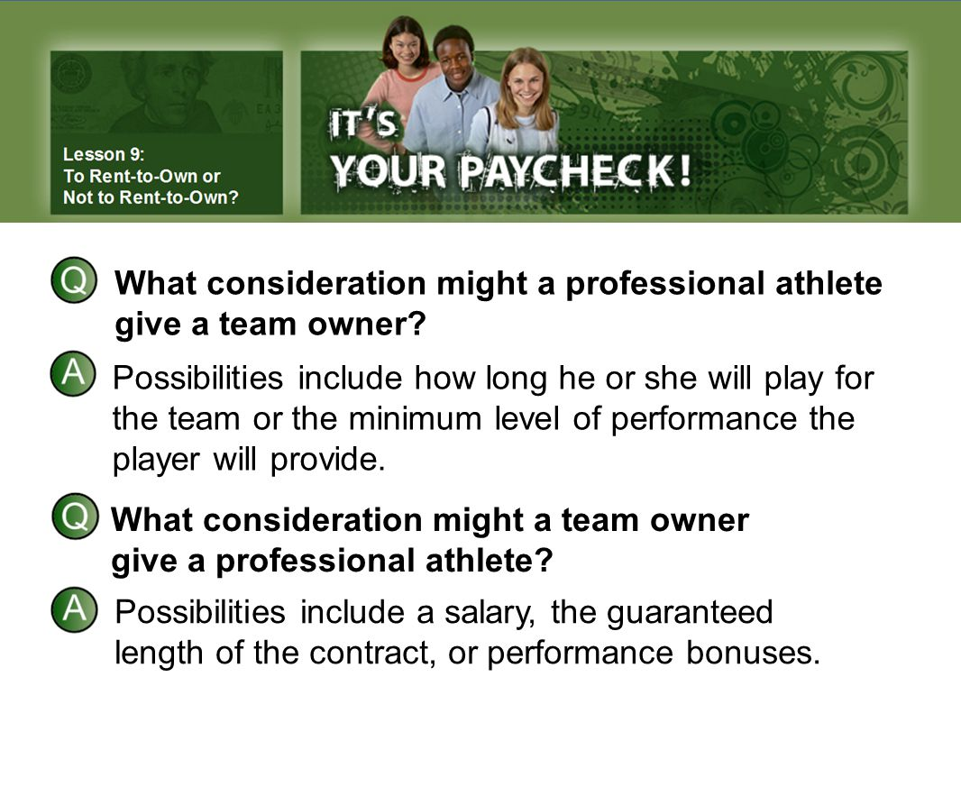What consideration might a professional athlete give a team owner.