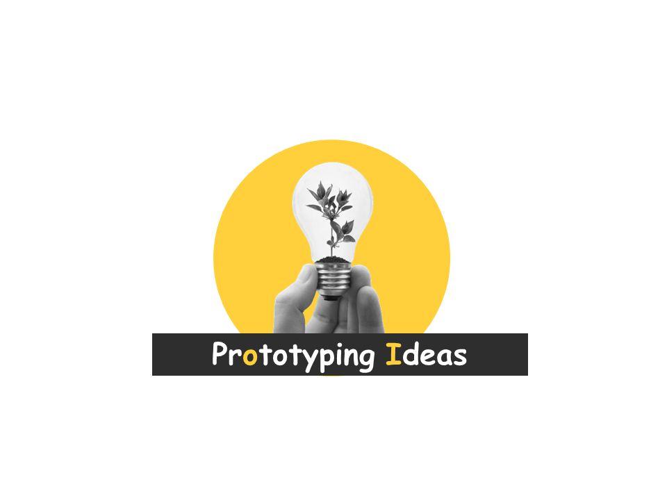 Prototyping Ideas