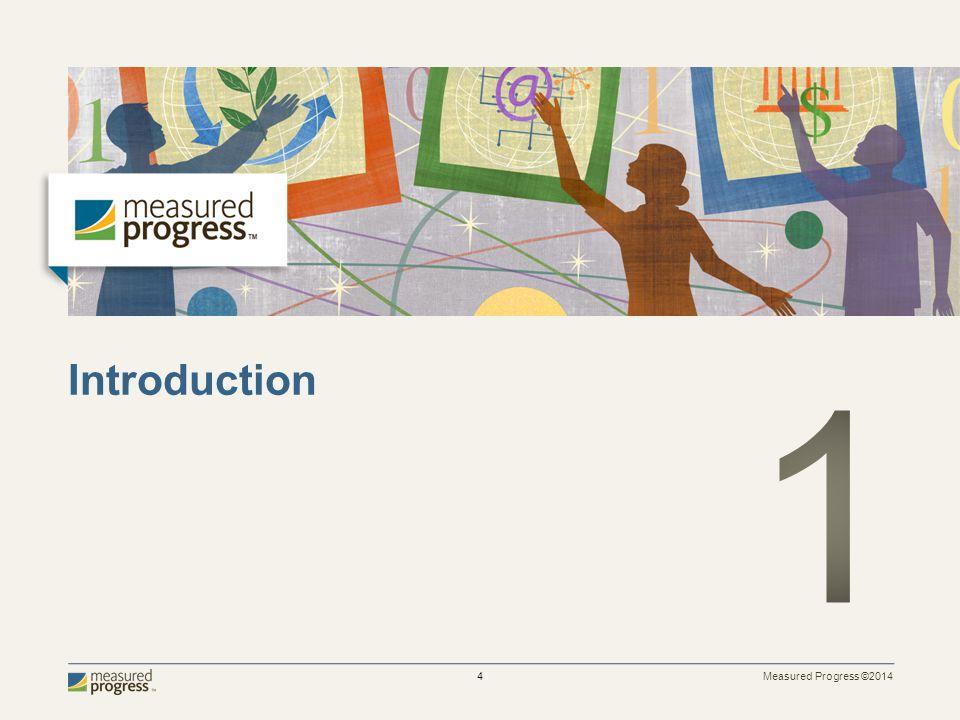 Measured Progress ©2014 35 Pause Functionality