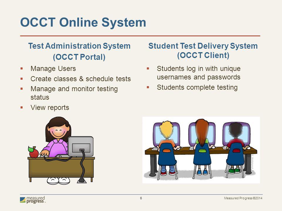 Measured Progress ©2014 7 OCCT Portal Overview