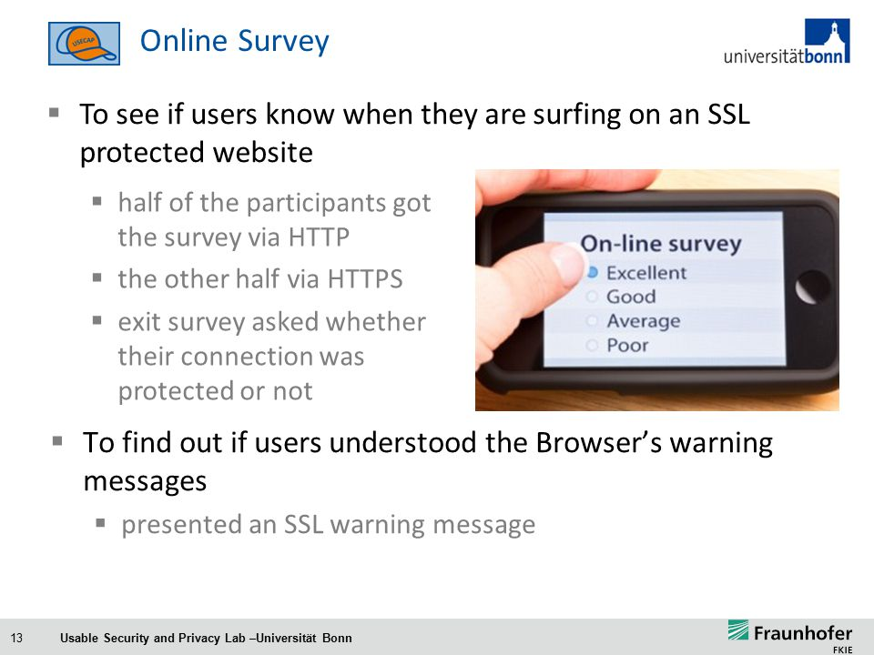 13 Online Survey … and warn the user if something goes wrong….