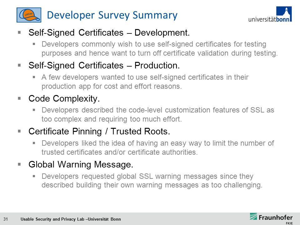 31 Developer Survey Summary  Self-Signed Certificates – Development.