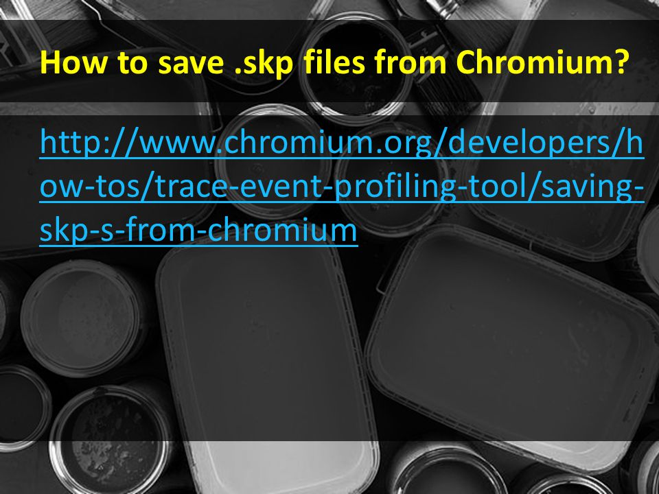 How to save.skp files from Chromium.