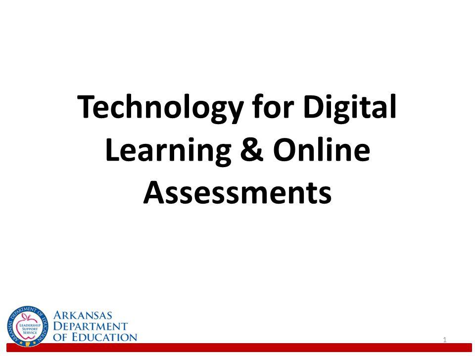 Technology for Digital Learning & Online Assessments 1