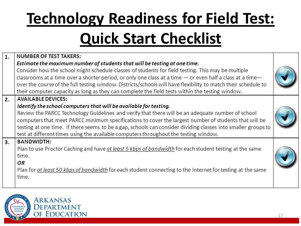 Technology Readiness for Field Test: Quick Start Checklist 17 1.