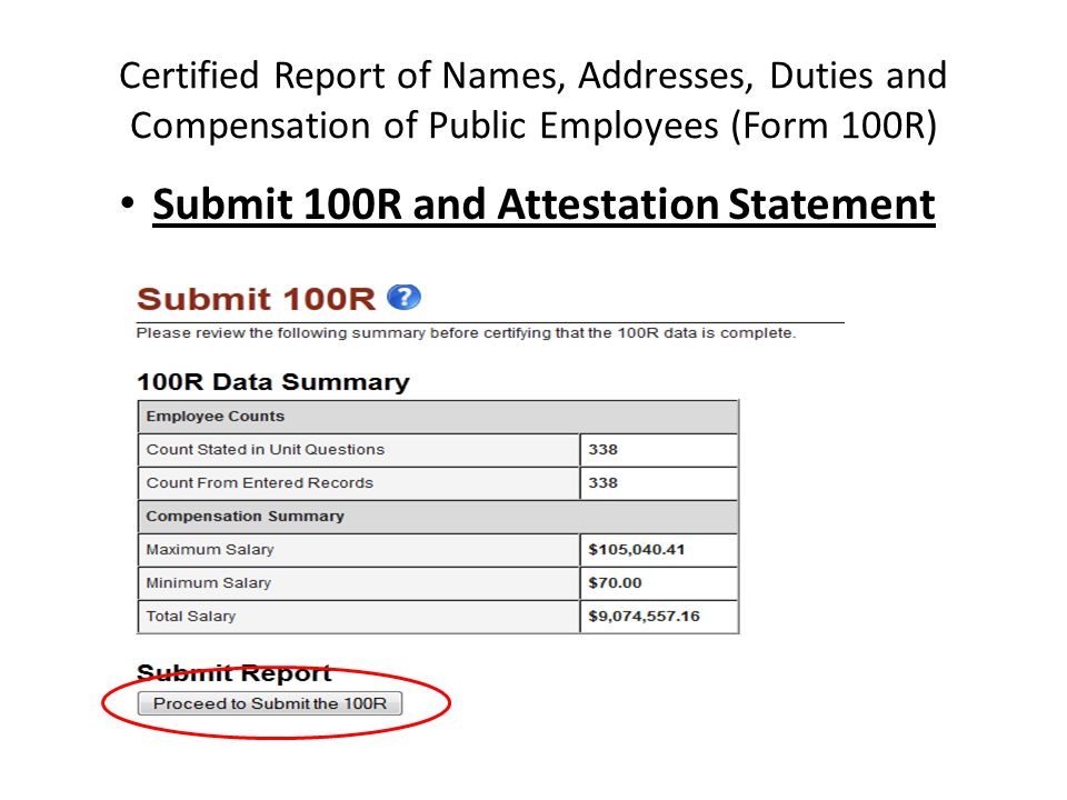 Certified Report of Names, Addresses, Duties and Compensation of Public Employees (Form 100R) Submit 100R and Attestation Statement